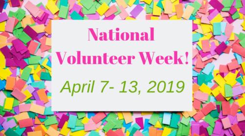National Volunteer Week is April 7-13, 2019