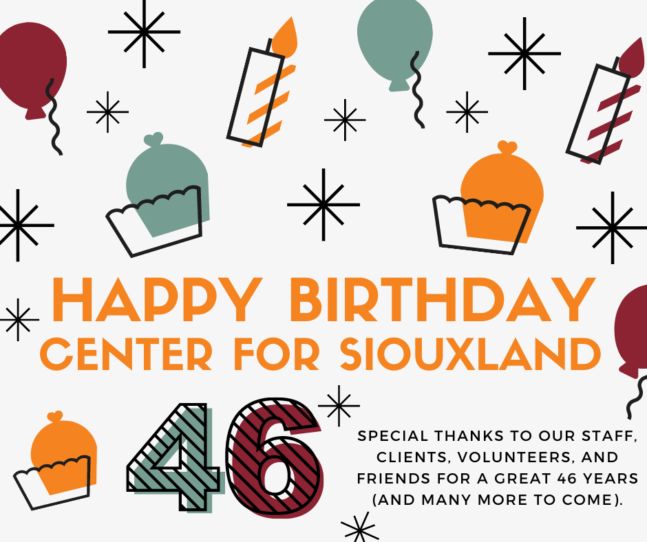 Happy 46th Birthday to Center For Siouxland!